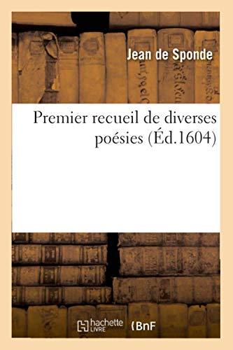 9782012763937: Premier Recueil de Diverses Poesies (Ed.1604) (Litterature) (French Edition)