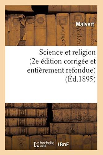 Science Et Religion (2e Edition Corrigee Et: Malvert