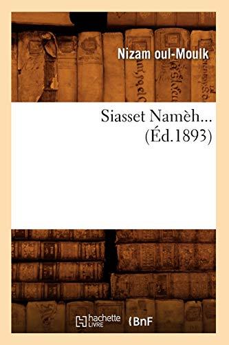 Siasset Namèh (Éd.1893): Nizam oul-Moulk