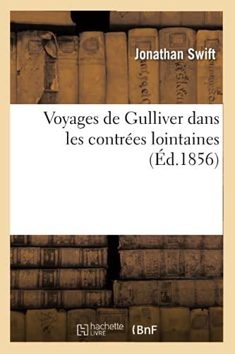 9782012778269: Voyages de Gulliver Dans Les Contrees Lointaines (Ed.1856) (Litterature) (French Edition)