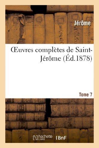 9782012783157: Oeuvres Completes de Saint-Jerome. Tome 7 (French Edition)