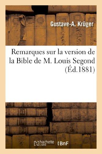 9782012783577: Remarques sur la version de la Bible de M. Louis Segond,...