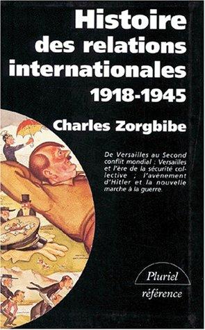9782012787025: Histoire des relations internationales, tome 2 : 1918-1945, De la paix de Versailles à la Grande-Alliance contre Hitler