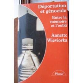DEPORTATION ET GENOCIDE (Le livre de poche): Annette Wieviorka