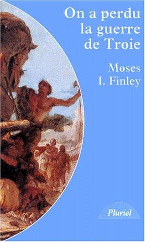 9782012787582: On a perdu la guerre de Troie : Propos et polémiques sur l'Antiquité