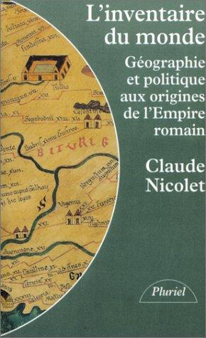 9782012787711: L'Inventaire du monde : Géographie et politiques aux origines de l'Empire romain