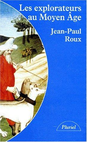 9782012787735: Les explorateurs au Moyen Age (Collection Pluriel) (French Edition)
