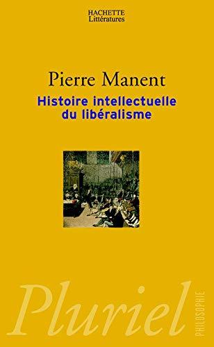 9782012788657: Histoire intellectuelle du libéralisme : Dix leçons