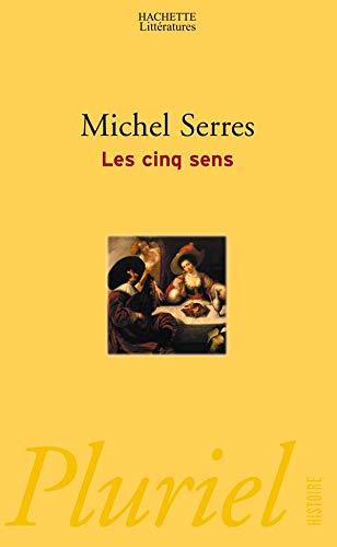 Les Cinq Sens (French Edition): Michel Serres