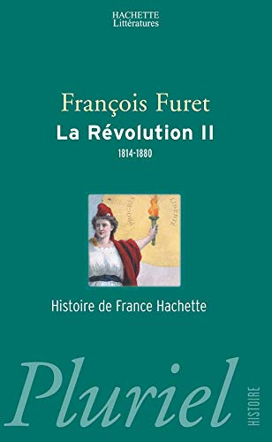 9782012788824: La Revolution, tome 2 : 1814-1880