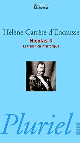9782012788893: NICOLAS II. La transition interrompue
