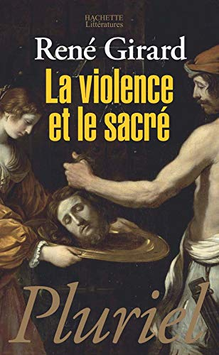9782012788978: La Violence Et Le Sacre (French Edition)