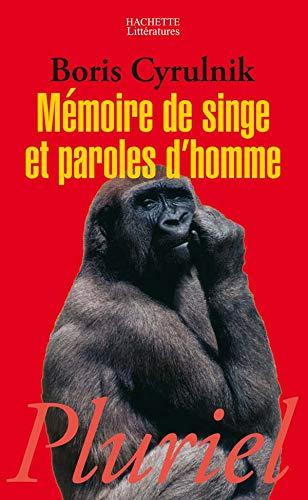 9782012789296: Mémoire de singe et paroles d'homme