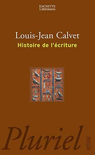 9782012789432: Histoire de l'écriture