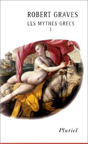9782012789517: Les mythes grecs, tome 1
