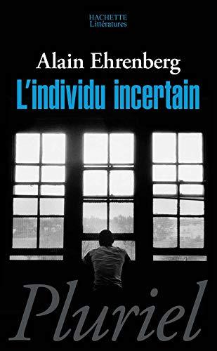 9782012789647: L'Individu incertain