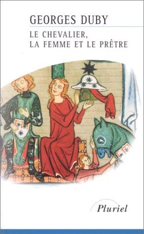 9782012789654: Le Chevalier, la Femme et le Prêtre