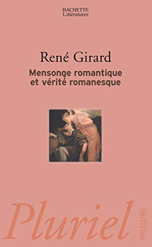 9782012789777: Mensonge romantique et vérité romanesque