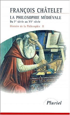 9782012789814: Histoire de la philosophie, Tome 2 : La philosophie médiévale, du Ier siècle au XVe siècle