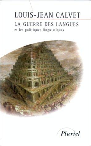 9782012789852: La guerre des langues et les politiques linguistiques