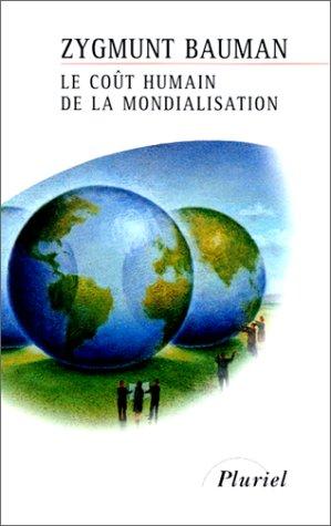 9782012789951: Le Coût humain de la mondialisation