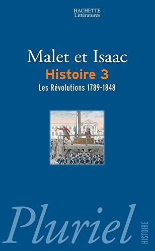 Histoire : Tome 3, Les révolutions 1789-1848: Jules Isaac; Albert