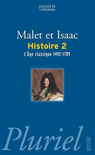 Histoire : Tome 2, L'âge classique 1492-1789: Jules Isaac; Albert