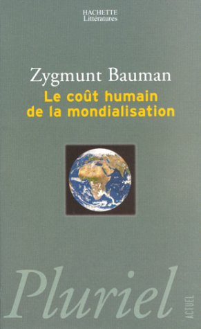 9782012790759: Le Cout Humain De LA Mondialisation (French Edition)