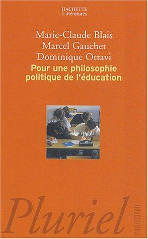 9782012791206: Pour une philosophie politique de l'éducation