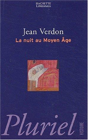 9782012791367: La nuit au Moyen Age (Pluriel)
