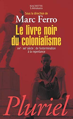 9782012791831: Le livre noir du colonialisme