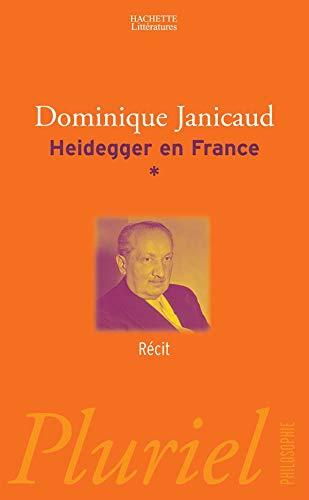9782012791855: Heidegger en France, Tome 1 : Récit (Pluriel Philosophie)