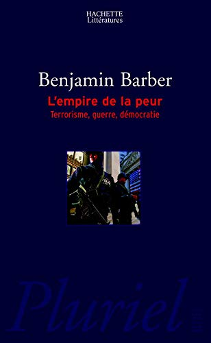 L'empire de la peur (French Edition) (9782012792098) by BENJAMIN BARBER