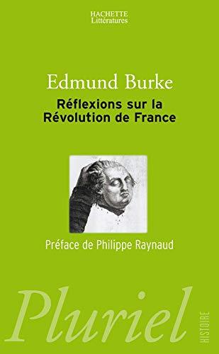 9782012792319: Réflexions sur la Révolution de France : Suivi d'un choix de textes de Burke sur la Révolution