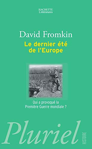 Le Dernier Ete D'Europe (French Edition) (2012792456) by David Fromkin