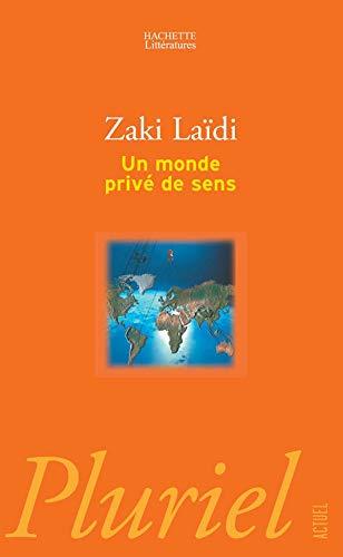 9782012793118: Un monde privé de sens