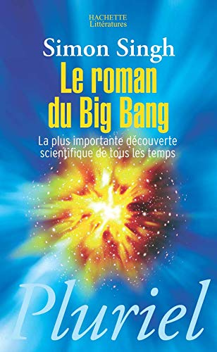 9782012793170: Le Roman Du Big Bang (French Edition)