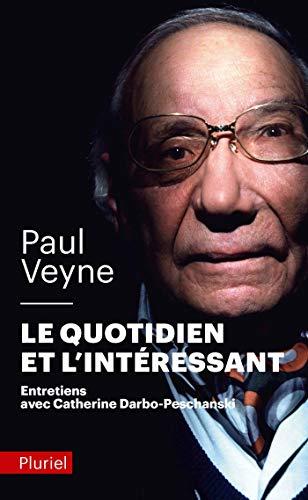9782012793262: Le quotidien et l'interessant (French Edition)
