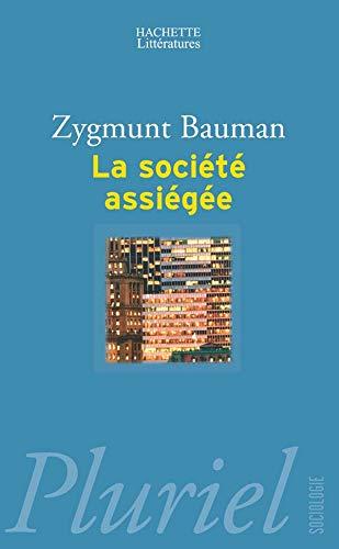9782012793293: La Societe Assiegee (French Edition)