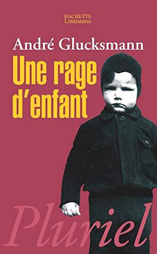 9782012793521: Une Rage D'Enfant (French Edition)