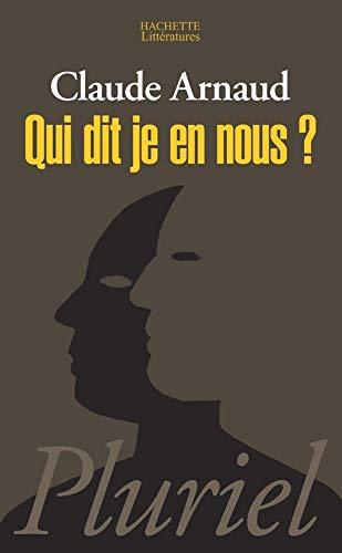 Qui dit je en nous ? (9782012793989) by Claude Arnaud