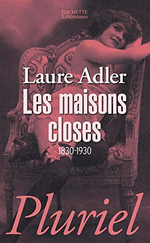 9782012794504: Les maisons closes (French Edition)