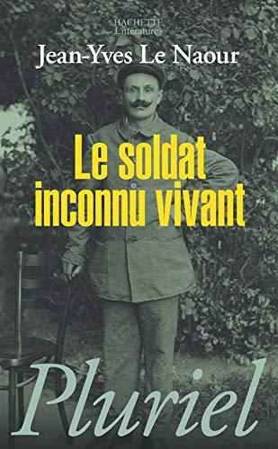 9782012794641: Le Soldat Inconnu Vivant (French Edition)