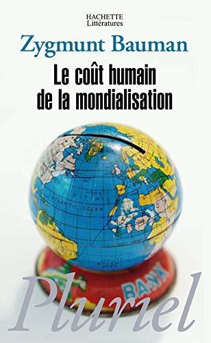 9782012794931: Le coût humain de la mondialisation