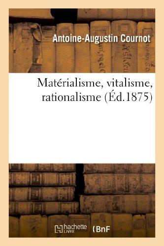 9782012795730: Matérialisme, vitalisme, rationalisme. Études sur l'emploi des données de la science en philosophie
