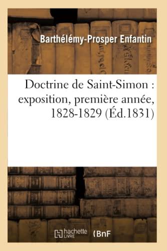 9782012797789: Doctrine de Saint-Simon: Exposition, Premiere Annee, 1828-1829 (Philosophie)