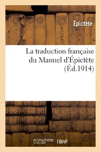 9782012797826: La Traduction Francaise Du Manuel D Epictete (Philosophie)