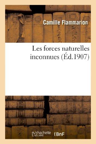 9782012798557: Les Forces Naturelles Inconnues (Philosophie) (French Edition)