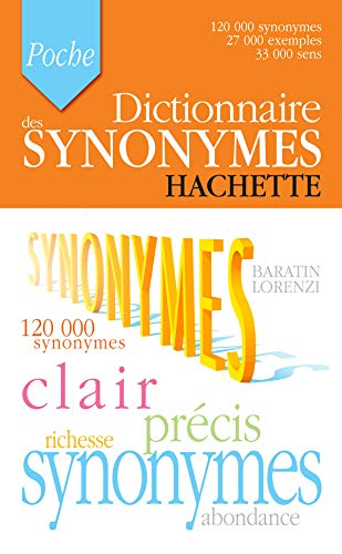 Hachette Dictionnaire des Synonymes (French Edition): Collectif