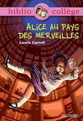 9782012814172: Alice au pays des merveilles (Bibliocollège)